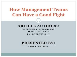 How Management Teams Can Have a Good Fight