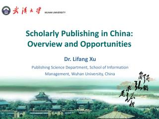 Scholarly Publishing in China: Overview and Opportunities