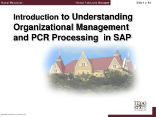Introduction  to Understanding Organizational Management and PCR Processing  in SAP