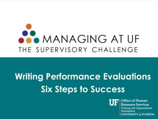 Writing Performance Evaluations Six Steps to Success