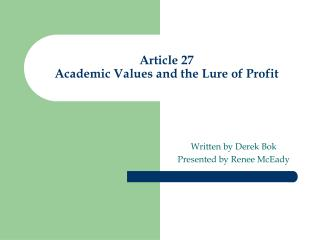 Article 27 Academic Values and the Lure of Profit