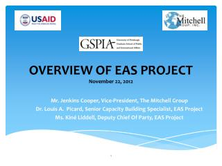 OVERVIEW OF  EAS PROJECT November 22, 2012