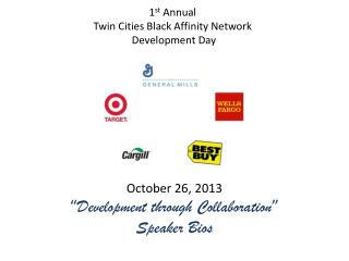1 st  Annual  Twin Cities Black Affinity Network  Development Day