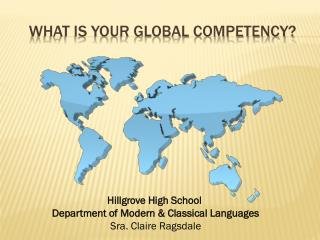 What is your global competency?