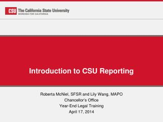 Introduction to CSU Reporting
