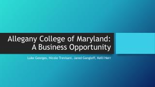 Allegany College of Maryland: A  Business Opportunity