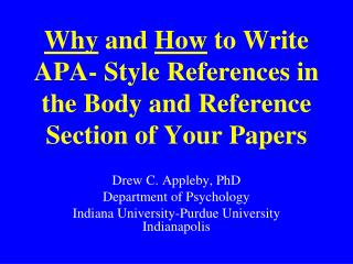 why and how to write apa- style references in the body and reference section of your papers