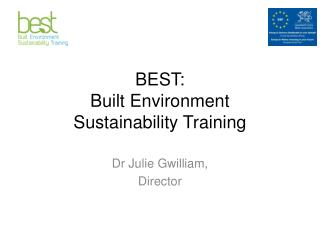 BEST: Built Environment  Sustainability Training