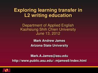 Exploring learning transfer in  L2 writing  education Department of Applied English Kaohsiung Shih  Chien  University J