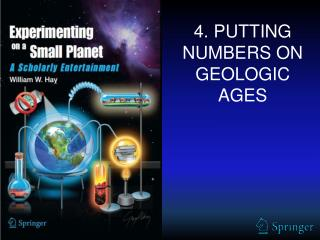 4. PUTTING NUMBERS ON GEOLOGIC AGES