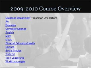 2009-2010 Course Overview
