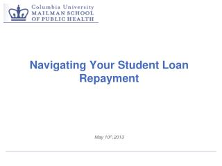 Navigating Your Student Loan Repayment
