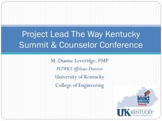 Project Lead The Way Kentucky Summit & Counselor Conference