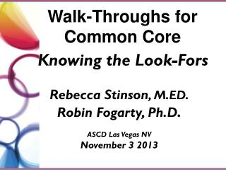 Walk-Throughs for  Common Core