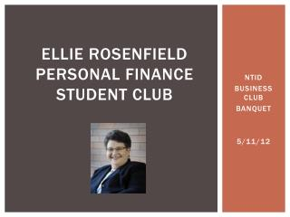 ELLIE ROSENFIELD PERSONAL FINANCE STUDENT CLUB