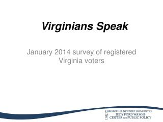 January 2014  survey  of  registered  Virginia  voters