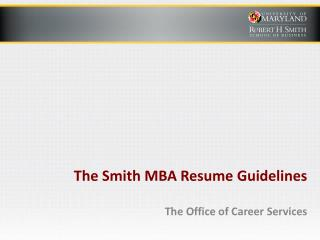The Smith MBA Resume Guidelines