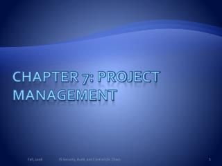 Chapter 7: Project Management