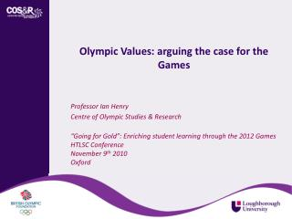 Olympic Values: arguing the case for the Games