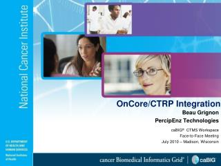 OnCore/CTRP Integration