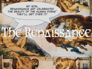 The Renaissance was a time of renewal Renaissance  means  rebirth  and Europe was recovering from the Dark ages and the