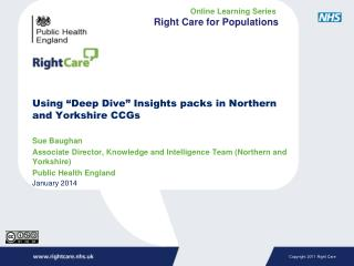 "Using ""Deep Dive"" Insights packs in Northern and Yorkshire CCGs"