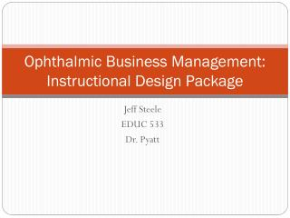 Ophthalmic Business Management: Instructional Design Package
