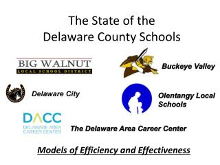 The State of the  Delaware County Schools