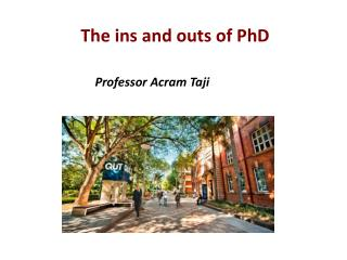 The ins and outs of PhD