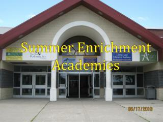 Summer Enrichment Academies