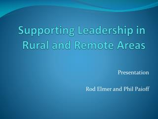 Supporting Leadership in Rural and Remote Areas