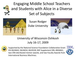 Engaging Middle School Teachers and Students with Alice in a Diverse Set of Subjects