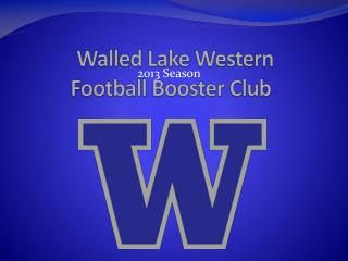 Walled Lake Western  Football Booster Club