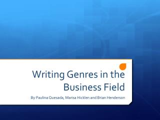 Writing Genres in the Business Field