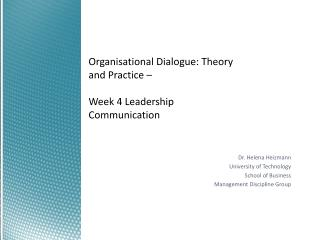 Organisational  Dialogue: Theory and Practice – Week 4 Leadership Communication