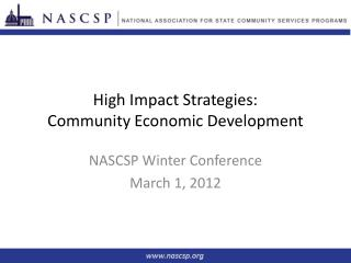 High Impact Strategies:  Community Economic Development