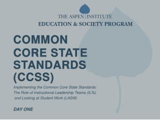 COMMON  C ORE STATE STANDARDS (CCSS)