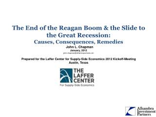 The End of the Reagan Boom & the Slide to the Great Recession: Causes, Consequences, Remedies