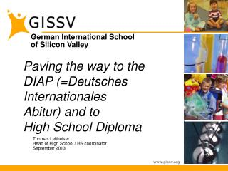 Paving the way to the DIAP (=Deutsches Internationales  Abitur) and to High School Diploma