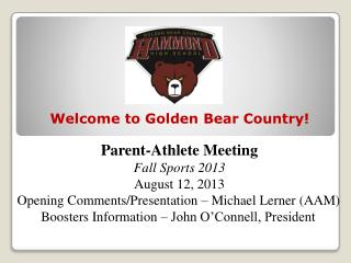 Parent-Athlete Meeting        Fall Sports 2013 August 12, 2013       Opening Comments/Presentation – Michael Lerner (A