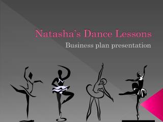 Natasha's Dance Lessons