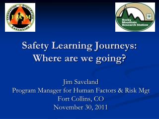 Safety Learning Journeys:  Where are we going?