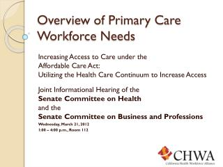 Overview of Primary Care Workforce Needs