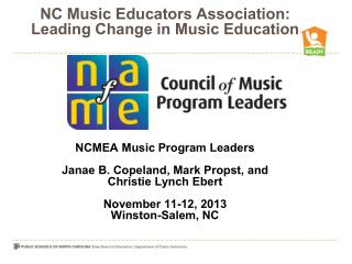 NCMEA MUSIC PROGRAM LEADERS