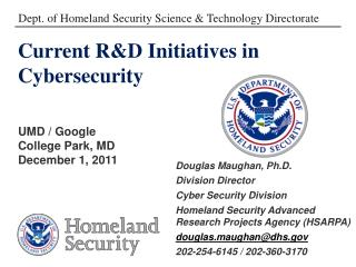 Current R&D Initiatives in  Cybersecurity