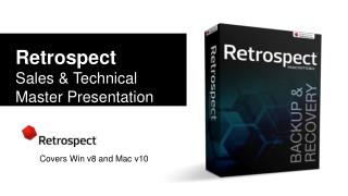 Retrospect Sales & Technical Master Presentation
