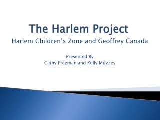 The Harlem Project