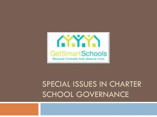 Special issues in charter school governance