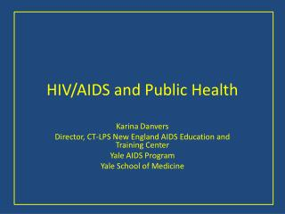 HIV/AIDS and Public Health