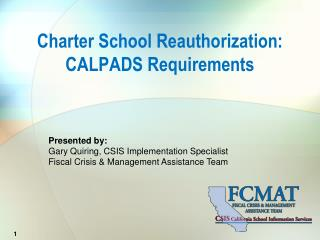 Charter School Reauthorization: CALPADS Requirements